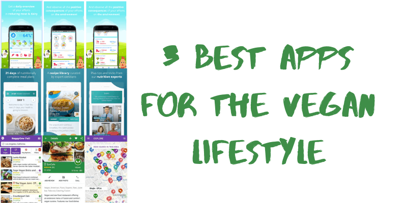 3 Best Apps for Vegan Lifestyle